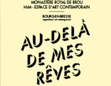 H2m, espace d'art contemporain / Monastère royal de Brou, Bourg-en-bresse
